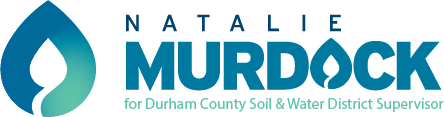 Natalie Murdock for Durham Soil and Water